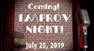 Micaela's Army Foundation and 1 Million 4 Anna Foundation IMPROV NIGHT - July 25, 2019